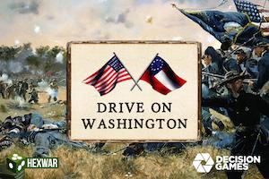 Civil War: Drive on Washington